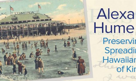 Alexander Hume Ford: Preserving and Spreading the Hawaiian Sport of Kings